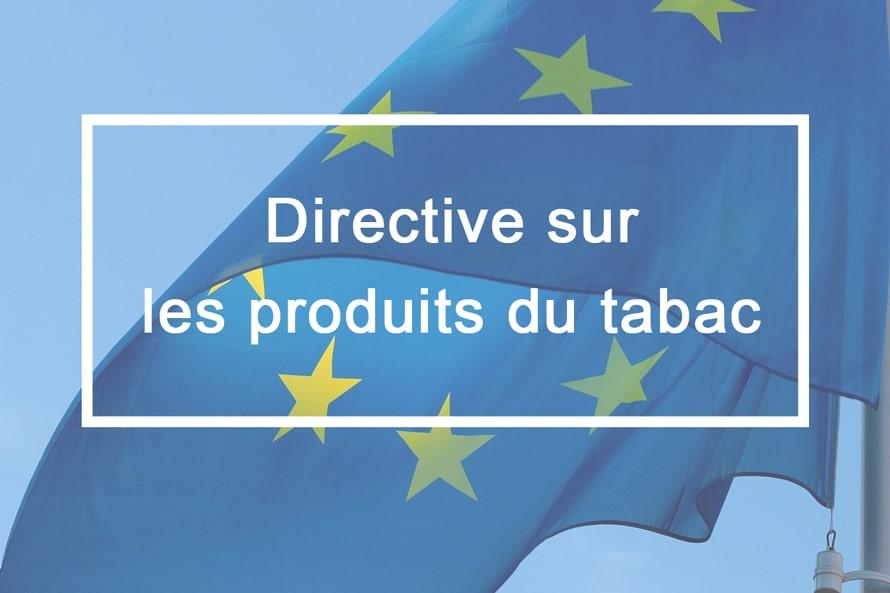 Quels sont les impacts de la directive sur les produits du tabac sur les cigarettes électroniques et les e-liquides ?